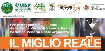 VENARIA - A maggio il «Miglio Reale» per i 40 anni della Croce Verde di Venaria