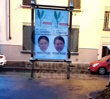 VENARIA - Anche nella Reale arrivano i manifesti con il volto del premier Giuseppe Conte