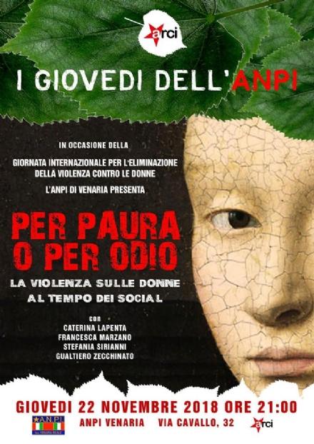 VENARIA - «Per paura o per odio: la violenza sulle donne ai tempi dei social» nella sede Anpi
