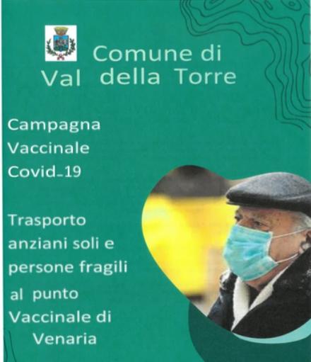 VACCINAZIONI COVID VAL DELLA TORRE - Trasporto navetta per il Polo Sanitario di Venaria