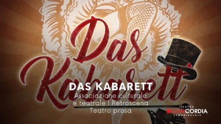 VENARIA - «Das Kabarett»: i Retroscena portano al Concordia la Berlino antinazista