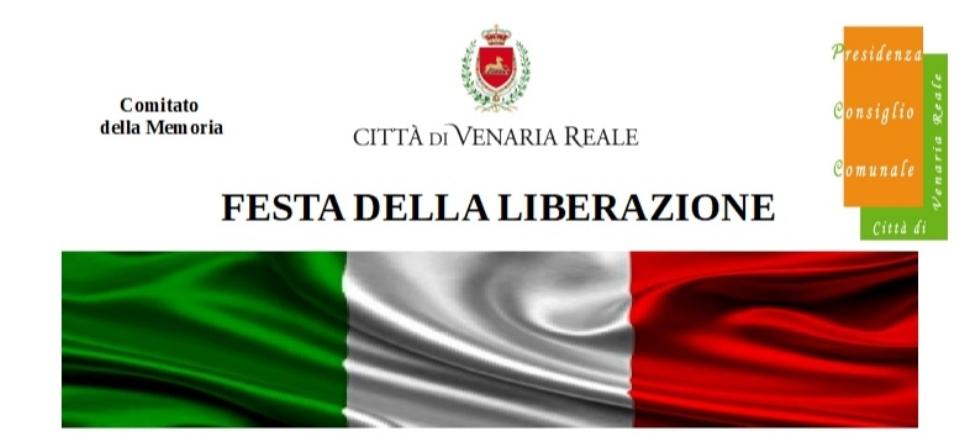 VENARIA - 25 Aprile: il programma delle celebrazioni per la Festa di Liberazione