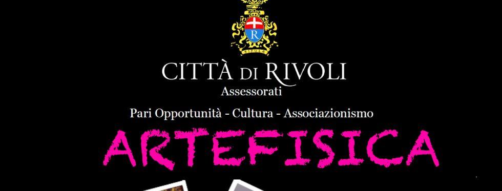 RIVOLI - Alla Casa del Conte Verde la mostra «Artefisica»