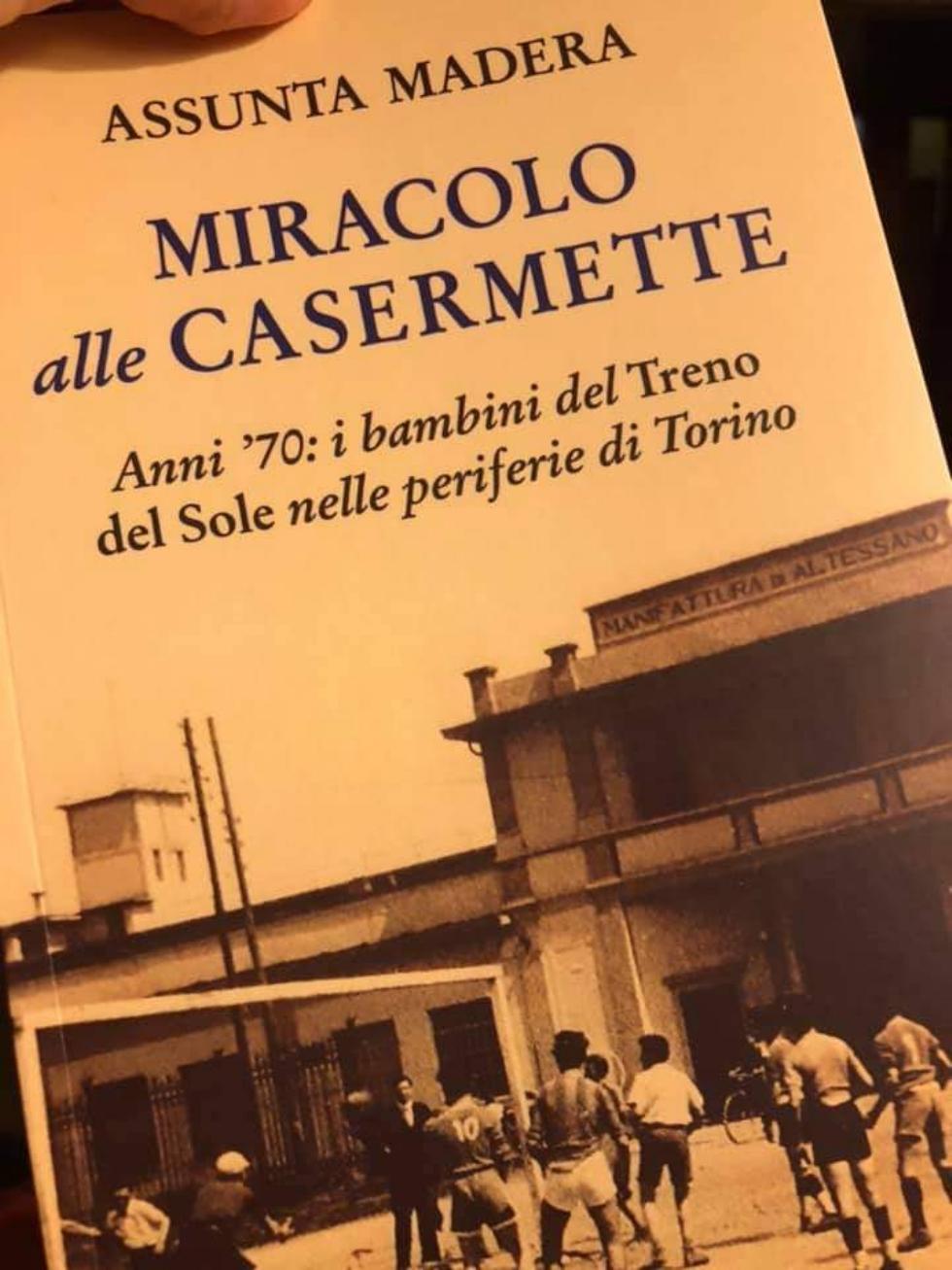 VENARIA - «Miracolo alle Casermette»: il libro di Assunta Madera che riporta indietro nel tempo